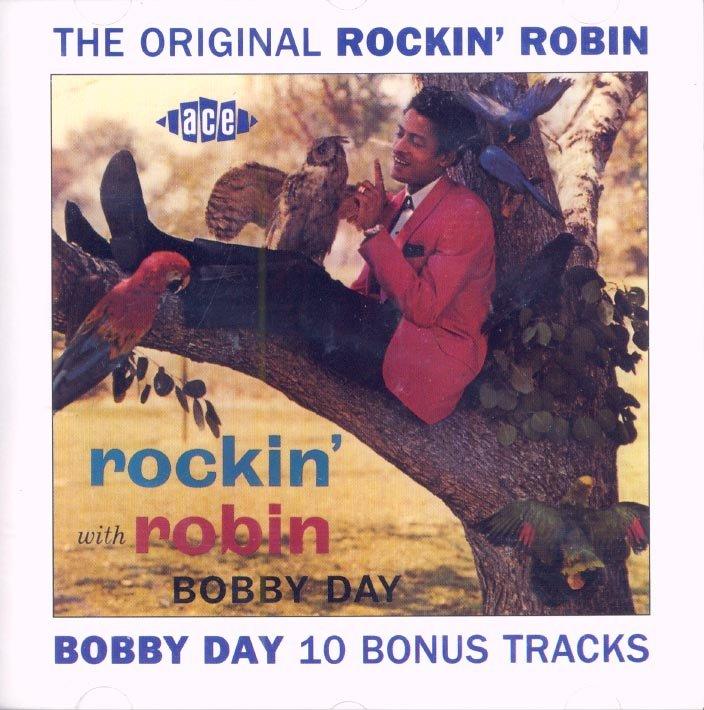 Bobby Day-The Original Rockin' Robin (Import)