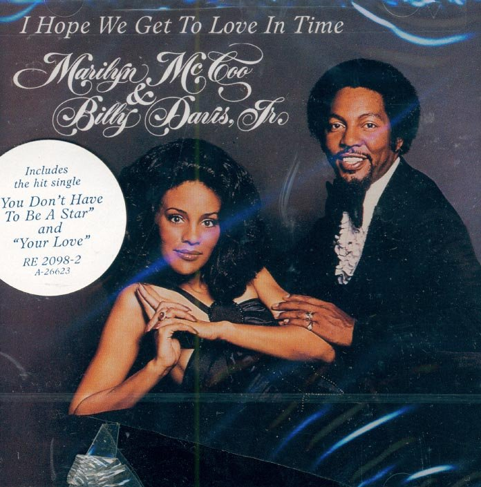 Marilyn McCoo & Billy Davis Jr.-I Hope We Get To Love In Time