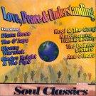 V/A Love, Peace & Understanding - Soul Classics