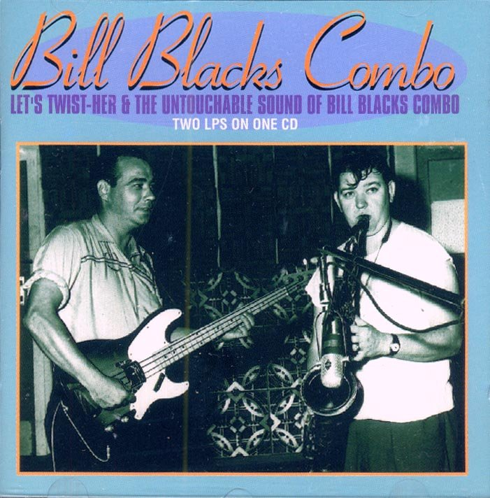 """Bill Blacks Combo-2 LP's On 1 CD:  """"Let's Twist-Her"""" / """"The Untouchable Sound Of"""" (Import)"""