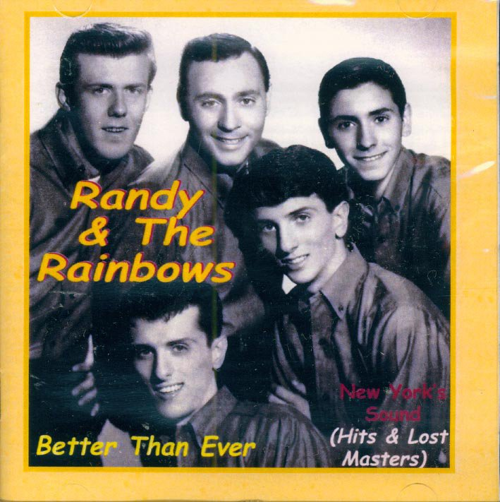 """Randy & The Rainbows-Hits & Lost Masters """"Better Than Ever"""" (Import)"""