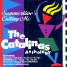 The Catalinas-Anthology:  Summertime's Calling Me