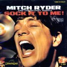 Mitch Ryder & The Detroit Wheels-Sock It To Me