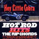 The Rip Chords-Hey Little Cobra And Other Hot Rod Hits
