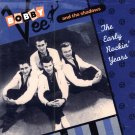 Bobby Vee & The Shadows-The Early Rockin' Years