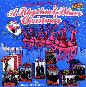 Collectables Presents: A Rhythm & Blues Christmas, Volume 3
