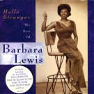 Barbara Lewis-Hello Stranger:  The Best Of