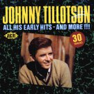 Johnny Tillotson-All His Early Hits And More!!! (Import)