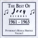 "V/A The Best Of Joey Records 1961-1963 ""Pittsburgh's Musical Heritage, Volume 1"""