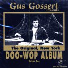 V/A Gus Gossert Presents:  New York Doo-Wop Album, Volume 1