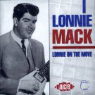 Lonnie Mack-Lonnie On The Move (Import)