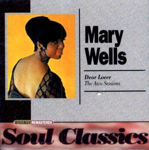 """Mary Wells- """"Dear Lover""""  The Atco Sessions"""