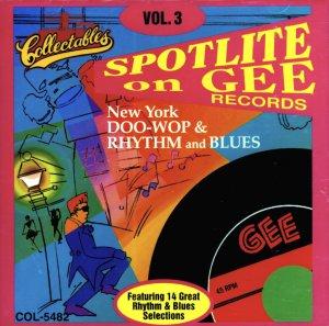 V/A Spotlite On Gee Records, Vol. 3 Doo Wop & Rhythm & Blues