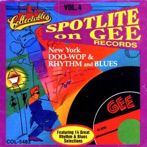 V/A Spotlite On Gee Records, Vol. 4 Doo Wop & Rhythm & Blues