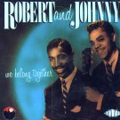 Robert & Johnny-We Belong Together (Import)