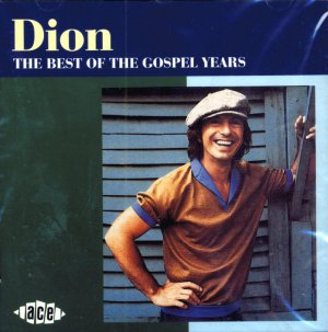 Dion-The Best Of The Gospel Years (Import)