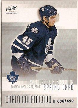 Carlo Colaiacovo 2003 Pacific Toronto Spring Expo #8 36/499 SN