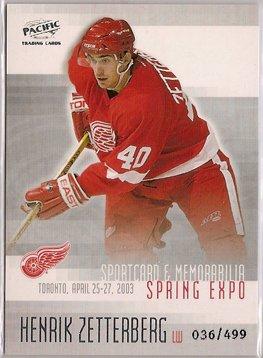 Henrik Zetterberg 2003 Pacific Toronto Spring Expo #4 36/499 SN