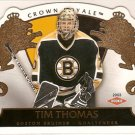 Tim Thomas 2002-03 Crown Royale #104 2132/2299 RC