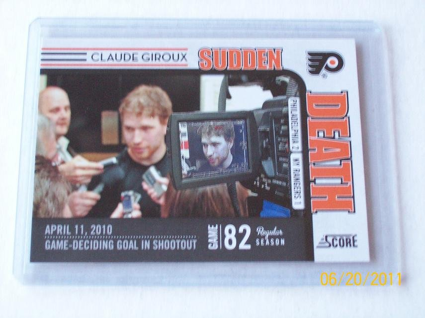 2010-11 Score Hockey - Sudden Death #10 - Claude Giroux