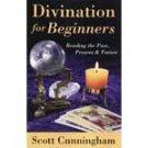 Divination for Beginners by Scott Cunningham - BDIVBEG