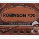 2011 Topps Series 2  Leather Nameplate Frank ROBINSON