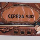 + Orlando Cepeda 2011 Topps Leather Name Plate
