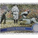 + 2011 Series 2 Honus Wagner Diamond Platinum SP #20