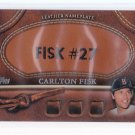 2011 Topps Series 2  Leather Nameplate Carlton FISK