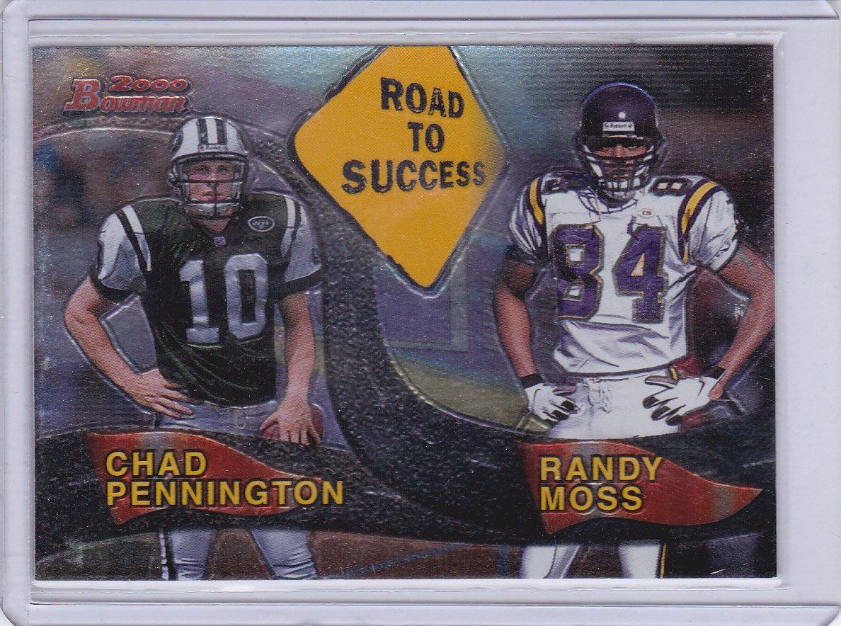RANDY MOSS CHAD PENNINGTON 2000 BOWMAN ROAD TO SUCCESS