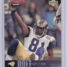 TORRY HOLT 2006 UPPER DECK EXCLUSIVES GOLD #/100
