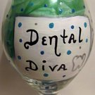 Dental Diva Hand Painted Wine Glass