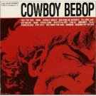 Cowboy Bebop - Original Soundtrack
