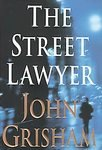 The Street Lawyer: John Grisham (Hardcover, 1998)