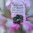 Welcome Home Daddy Camo and Pink tutu 3 piece set