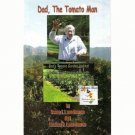 Dad, The Tomato Man - Coffee & Conversation with America's Oldest Blogger, Ray White
