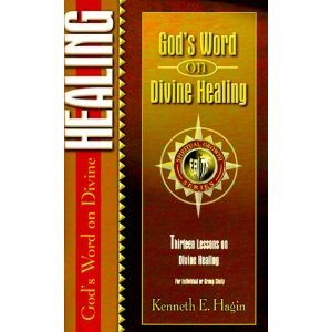 God's Word on Divine Healing (Spiritual Growth) [Paperback]