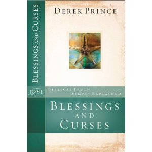 Blessings and Curses (Biblical Truth Simply Explained) [Paperback]
