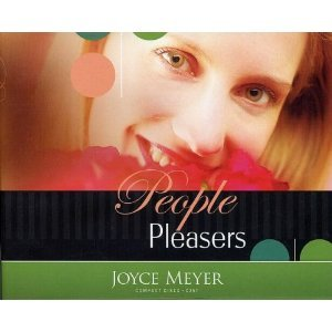 People Pleasers: Are you pleasing man or pleasing God (Joyce Meyer Ministries)