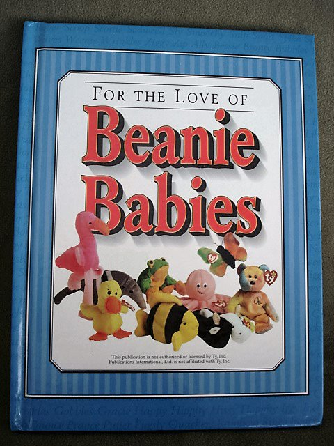 For The Love of Beanie Babies 1998 Hardcover Book