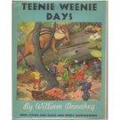 Teenie Weenie Days