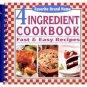 4 Ingredient Cookbook: Fast & Easy Recipes
