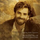 Yesterday, Today, Tomorrow The Greatest Hits Of Kenny Loggins