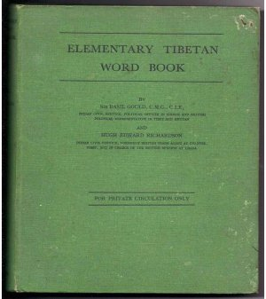 "ELEMENTARY TIBETAN WORD BOOK"" BY SIR BASIL GOULD, C.M.G., C.I.E  1943 Ist Edition"