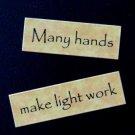 Many Hands Make Light Work Magnet