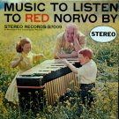 Music To Listen To RED NORVO By Stereo/CONTEMPORARY S7009 SHELLEY MANNE 1957 (EX/EX)