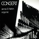 JAMES B. WELCH Organ Concert WILSON AUDIOPHILE H-1-77 (EX/NM)