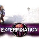 Extermination (Pre-Played)
