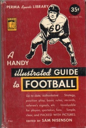 A Handy Illustrated Guide to Football, 1949, ed Sam Nisenson