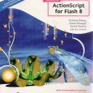 Foundation ActionScript for Flash 8 by Kirstian Besley, et al FLASH